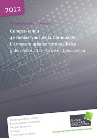 Compte-rendu du 4è rendez-vous de la Cornouaille. L'armature urbaine cornouaillaise. 9 décembre 2011