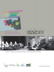 Les rencontres sur l'avenir des villes en Bretagne. Les villes et leurs réseaux dans le développement breton. Actes de la rencontre du 15 mars 2012 à Rennes. Synthèse.