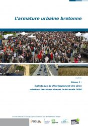 L'armature urbaine bretonne. Phase 2 : trajectoires de développement des aires urbaines bretonnes durant la décennie 2000