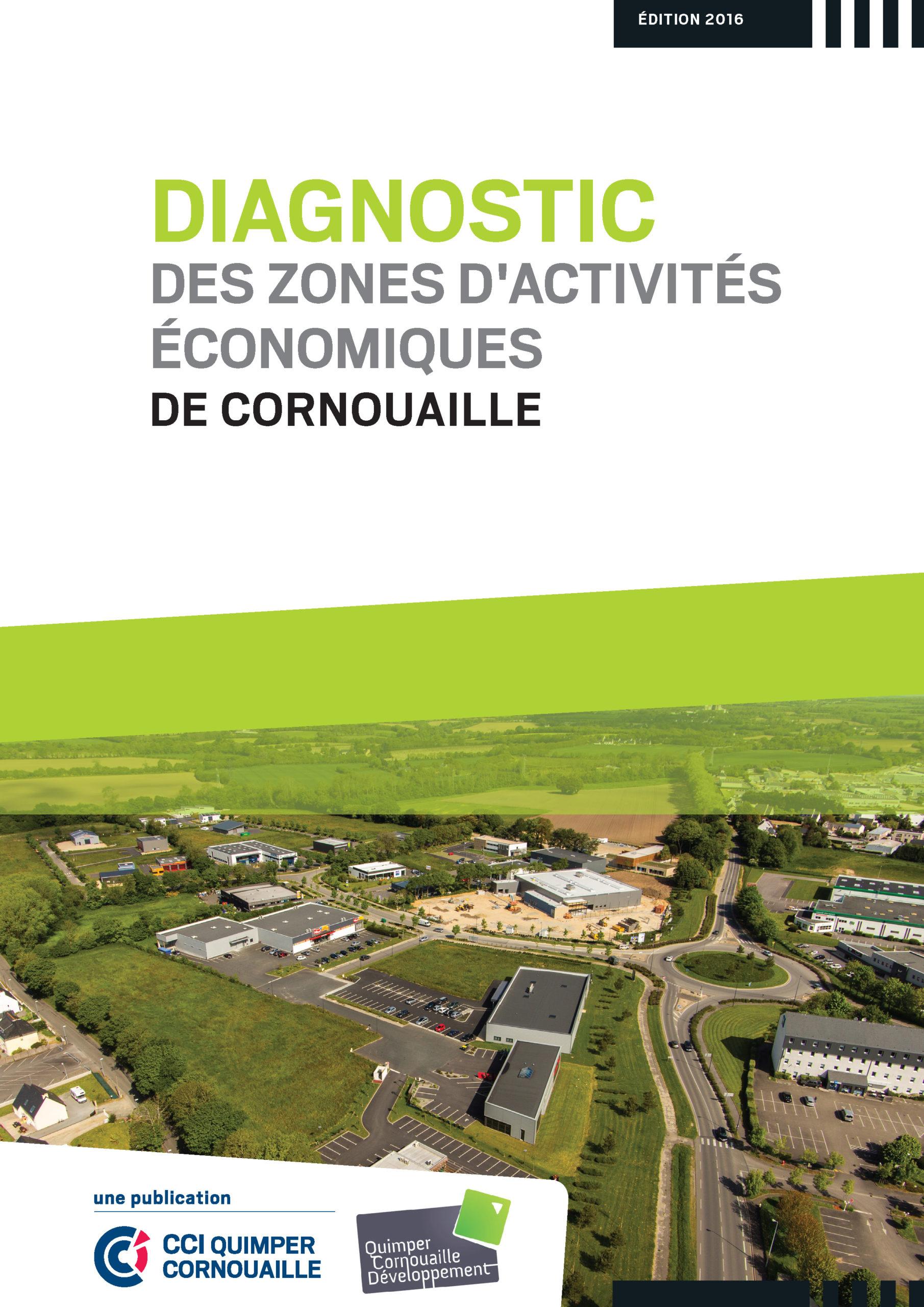 Diagnostic des Zones d'Activités Economiques de Cornouaille - QUIMPER CORNOUAILLE DEVELOPPEMENT & CCI QUIMPER CORNOUAILLE (édition 2016)