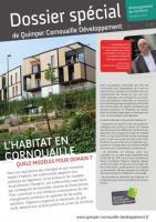 Dossier spécial de Quimper Cornouaille Développement. L'habitat en Cornouaille: quels modèles pour demain? (février 2019)