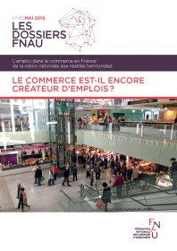 Le commerce est-il encore créateur d'emplois ? Dossier FNAU n°45