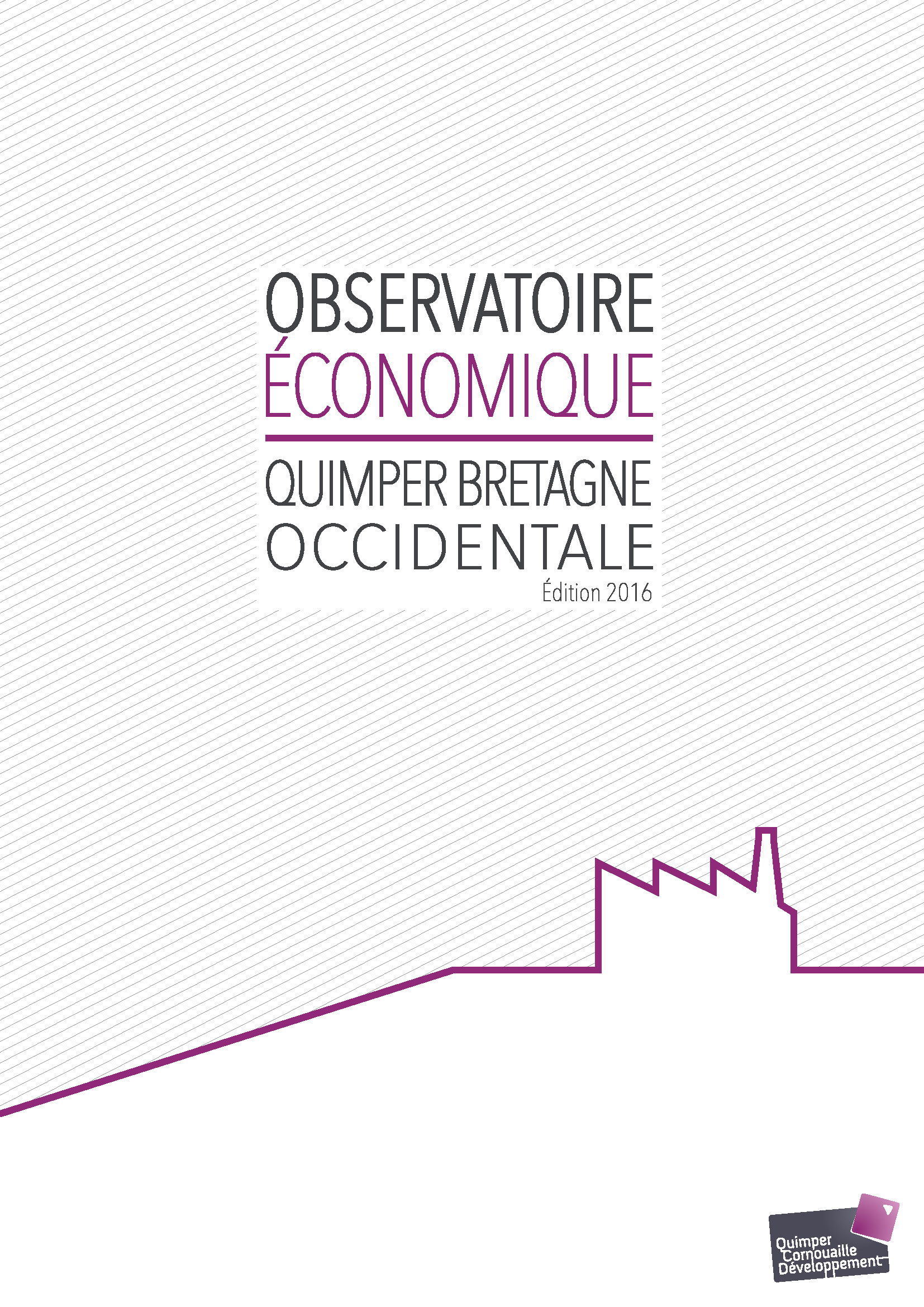 Observatoire Economique Quimper Bretagne Occidentale. Edition 2016 (08/2017)