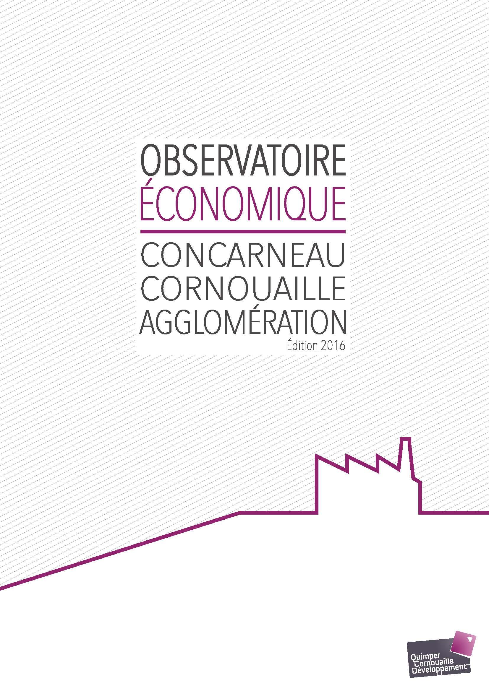 Observatoire Economique de Concarneau Cornouaille Agglomération. Edition 2016 (02/2017)