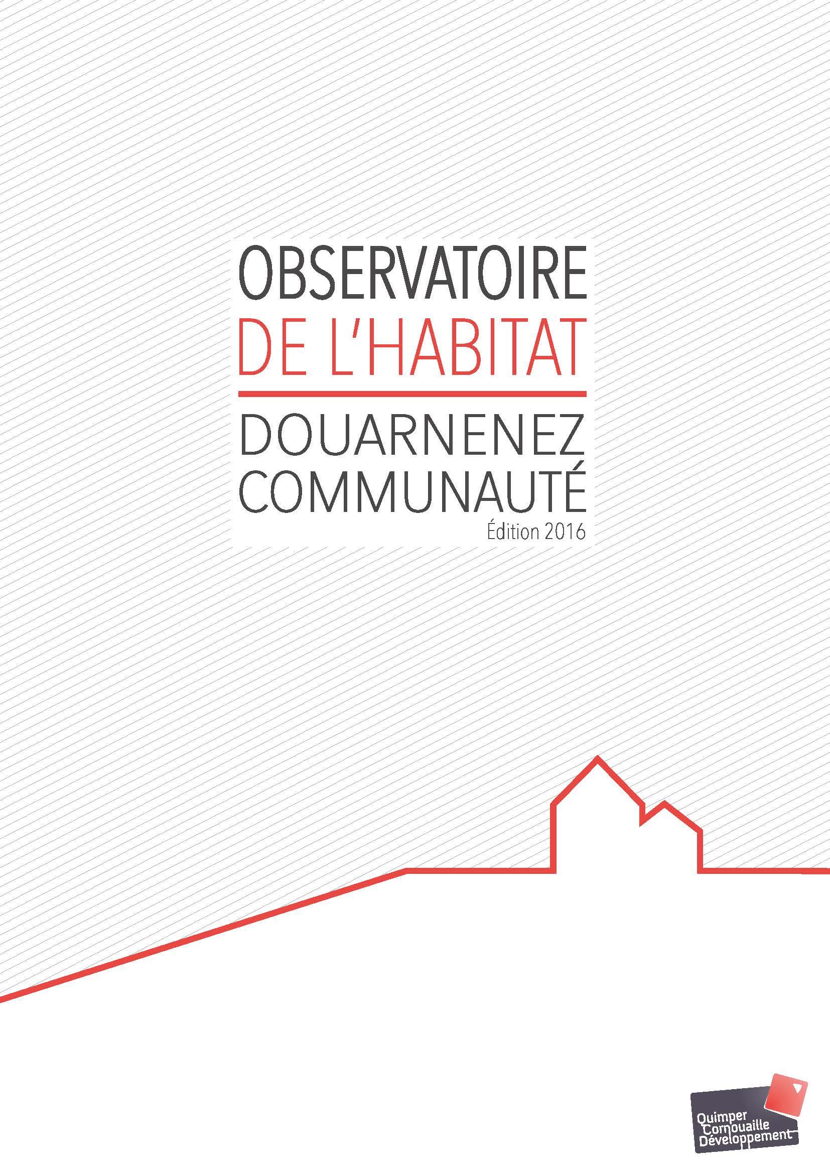 Observatoire de l'habitat 2016 - Douarnenez Communauté (réalisé par Quimper Cornouaille Développement)