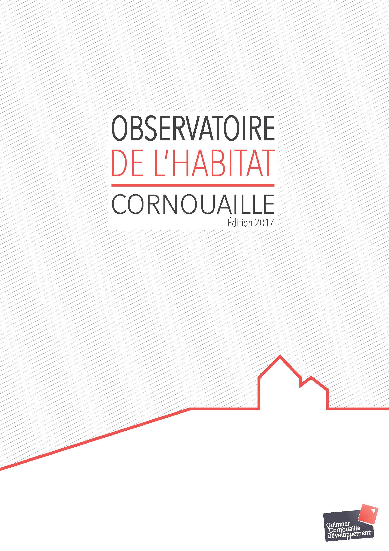 Observatoire de l'habitat en Cornouaille 2017 (Quimper Cornouaille Développement