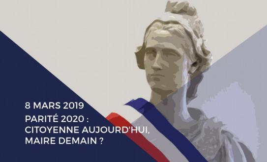 """INVITATION - Rencontre régionale """"CITOYENNE AUJOURD'HUI, MAIRE DEMAIN ?"""" le 8 mars 2019"""