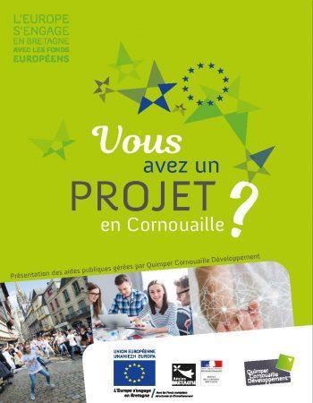 Vous avez un projet en Cornouaille? Présentation des aides publiques gérées par Quimper Cornouaille Développement (version 2018)