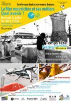 Conférence La mer nourricière et ses métiers organisée par Les entrepreneurs BRETONS (25 juillet 2018)