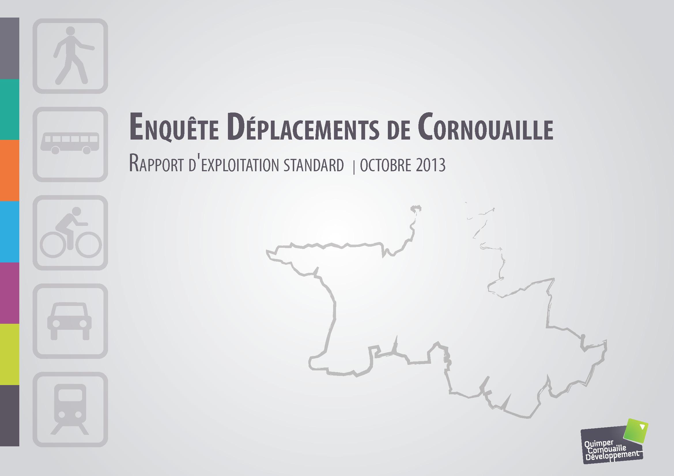 Enquête Déplacements de Cornouaille. Rapport d'exploitation standard. Octobre 2013