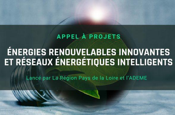 [Appel à projets] Énergies renouvelables innovantes et réseaux énergétiques intelligents, SMILE, juillet 2020