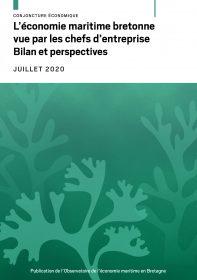 L'économie maritime bretonne vue par les chefs d'entreprise. Bilan et perspectives (Réseaux des CCI et des agences de développement économique et d'urbanisme de Bretagne, juil. 2020)