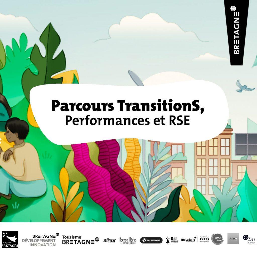 Marque Bretagne: Parcours TransitionS : performances et RSE : un parcours pour monter collectivement en compétence. Marque Bretagne 2021
